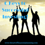 6 Keys to Successful Investing