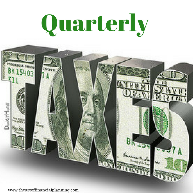 The Tax Man Comes Every Quarter The Art Of Financial Planning